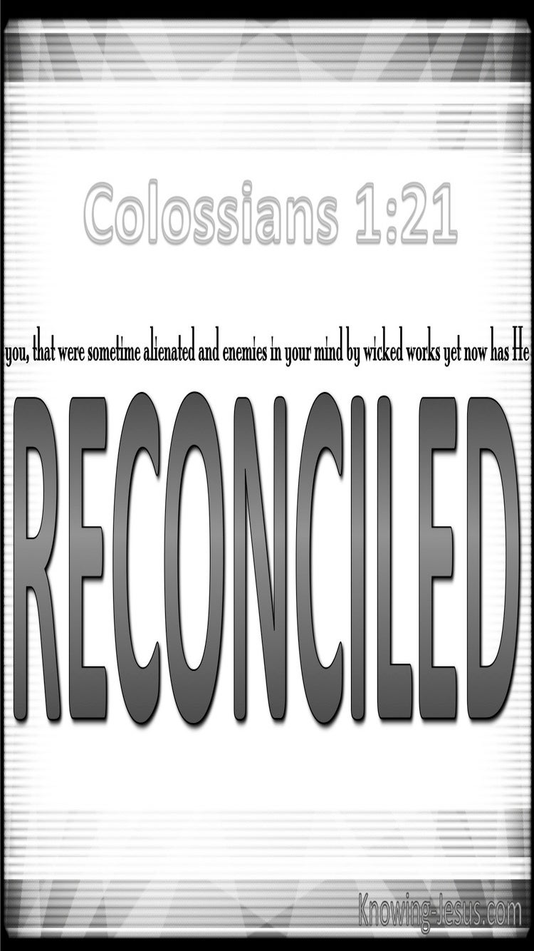 Colossians 1:21 Reconciled To God (gray)