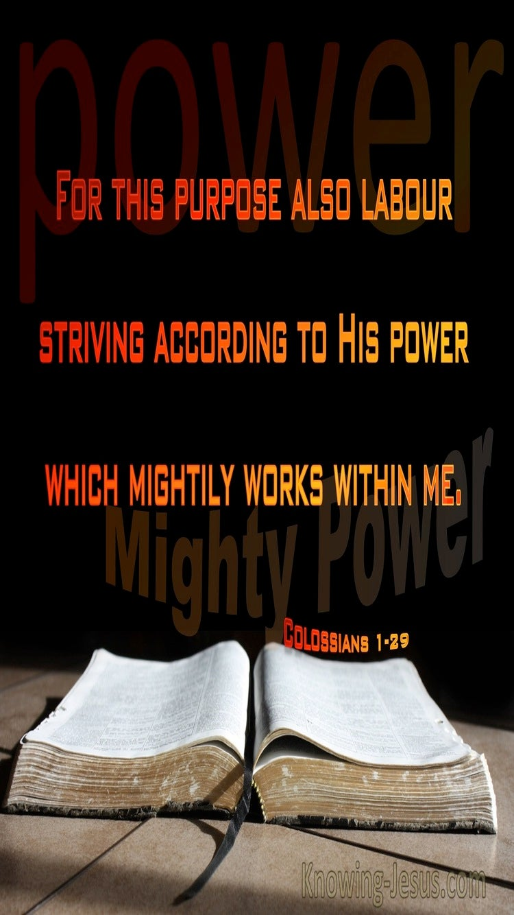 Colossians 1:29 His Mighty Power Works Within (black)
