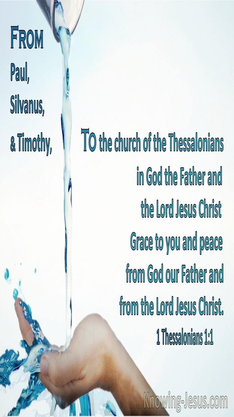 1 Thessalonians 1:1 Grace And Peace To You Drom God The Father And Jesus Christ (aqua)