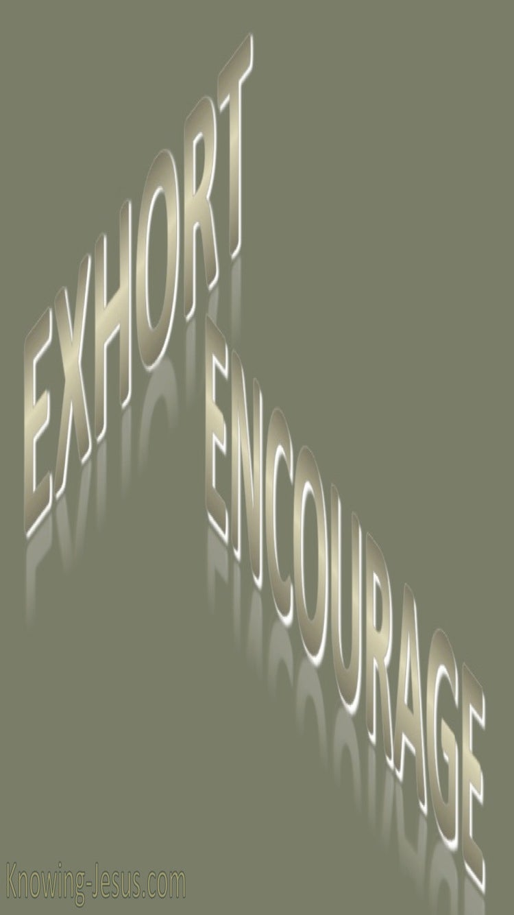 Exhort and Encourage (devotional) (gray)