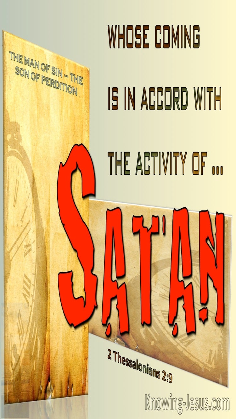 2 Thessalonians 2:9 His Coming Is In Accord With Satan (red)
