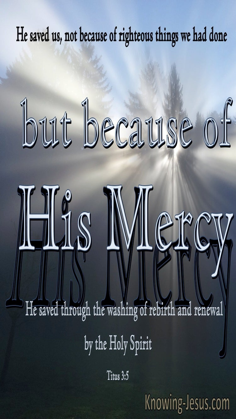 Titus 3:5 Saved Because Of His Mercy (gray)