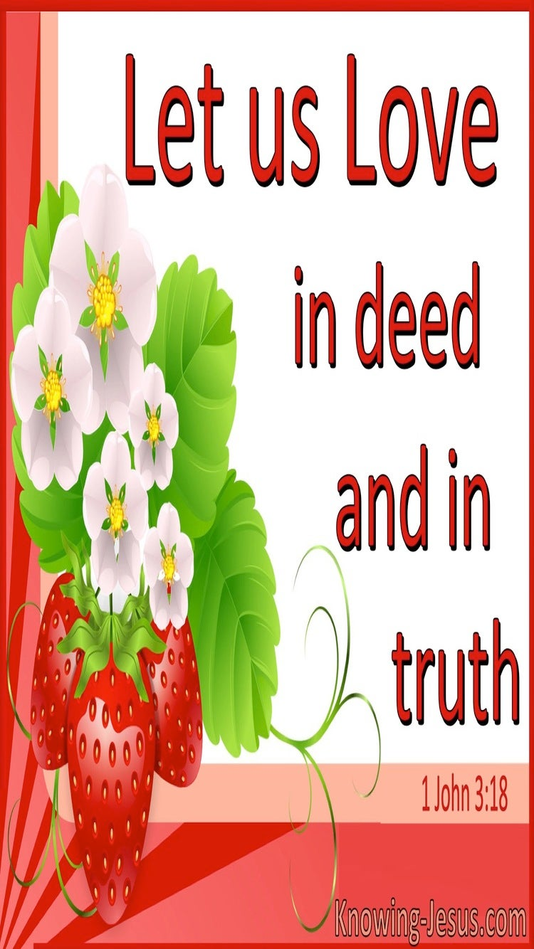 1 John 3:18 Let Us Love In Deed And Truth (red)