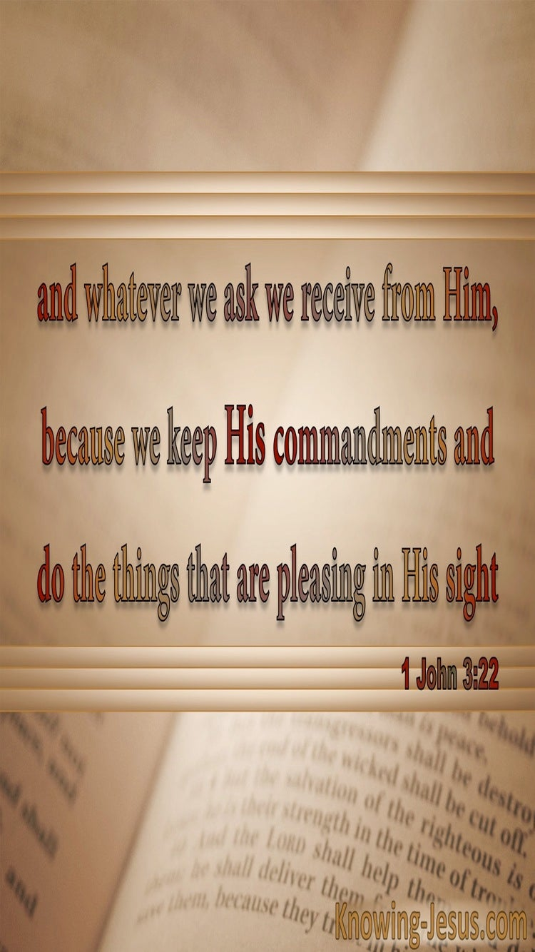 1 John 3:22 Whatever We Ask We Receive From Him (beige)