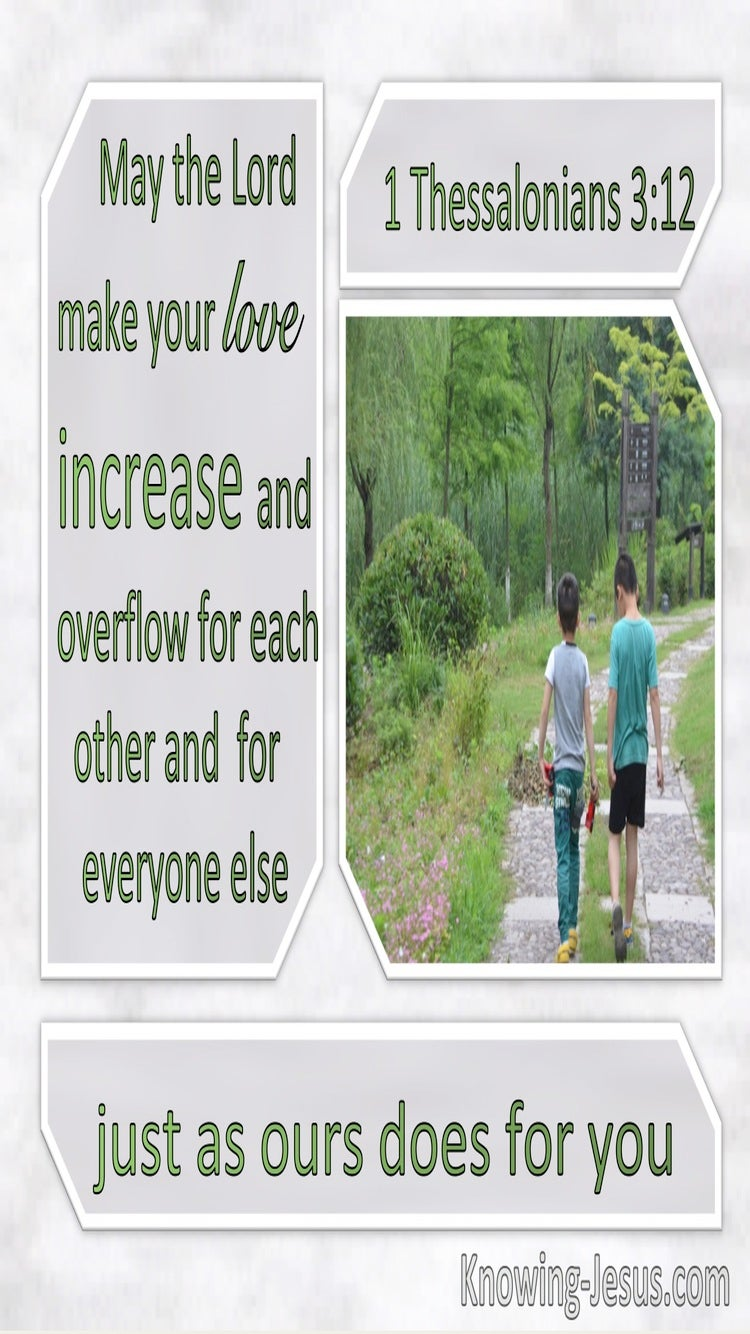 1 Thessalonians 3:12 May The Lord Make Your Love Increase And Overflow For Each Other (windows)08:02