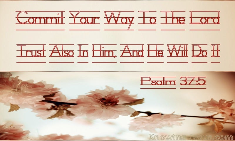 Psalm 37:5 Commit Your Way To The Lord (beige)