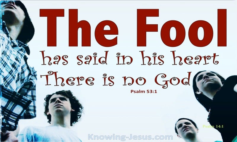 Psalm 53:1 The Fool Has Said There Is No God (red)