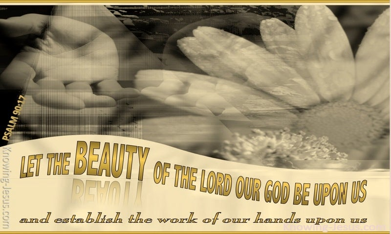 Psalm 90:17 The Beauty Of The Lord (gold)