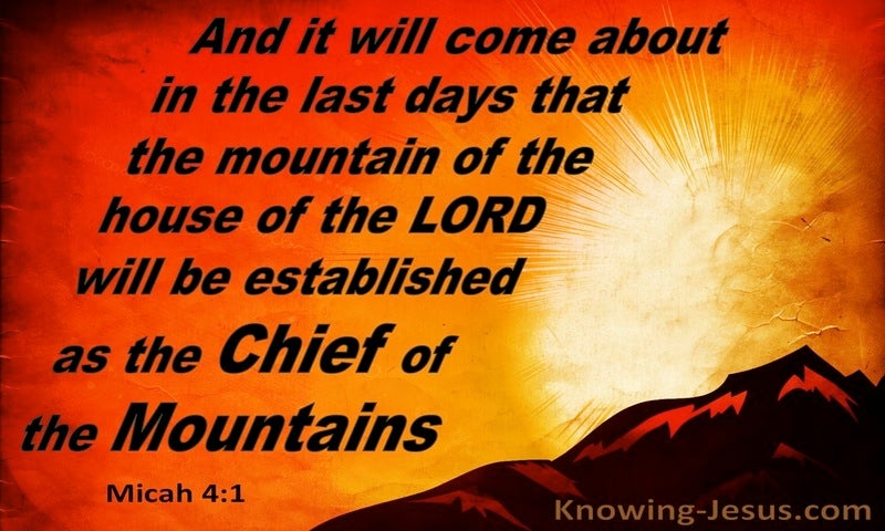 Micah 4:1 The Mountain Of The Lord Will Be Established (orange)