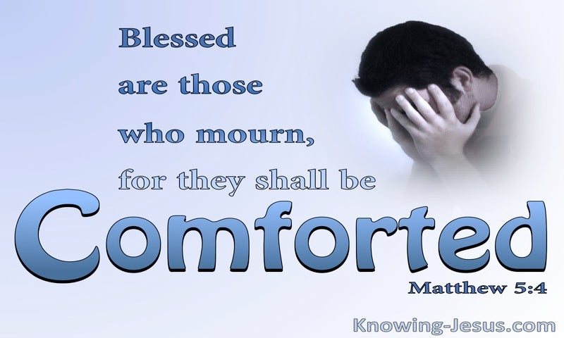 Matthew 5:4 Blessed Are Those Who Mourne (blue)