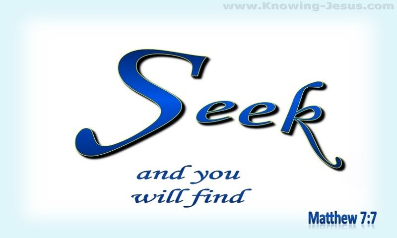 Matthew 7:7  Seek And You Will Find (blue)