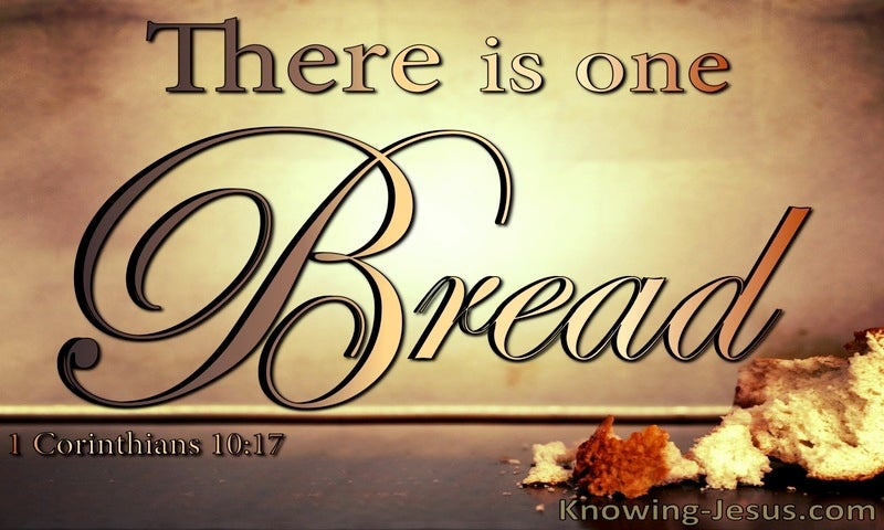 1 Corinthians 10:17 There Is One Bread (brown)