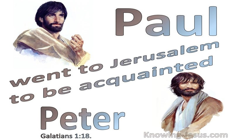 Galatians 1:18 Oaul Went To Jerusalem To Meet Peter (blue)