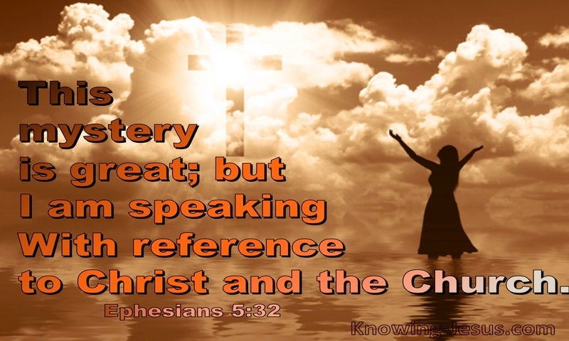 Ephesians 5:32 The Mystery Speaks Of Christ And The Church (orange)