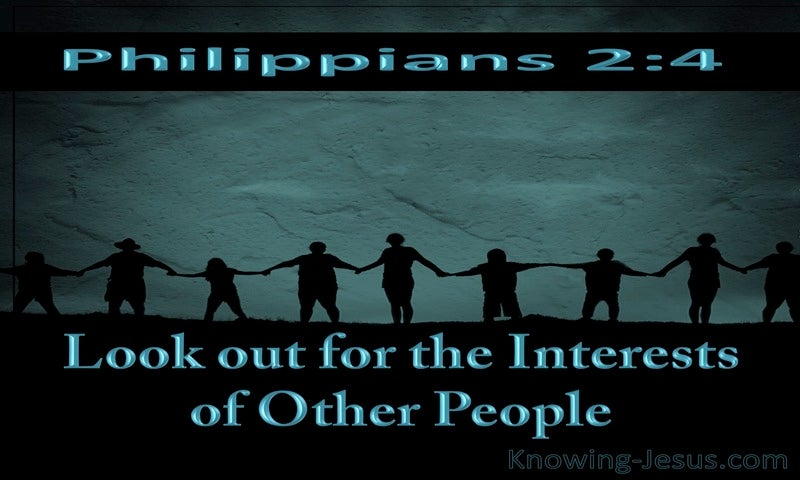 Philippians 2:4 Look Out For The Interests Of Others (aqua)