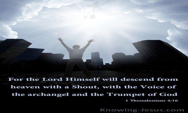 1 Thessalonians 4:16 The Lord Will Descend From Heaven (black)