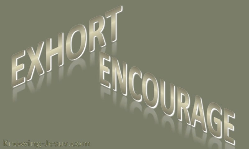 1 Thessalonians 5:11 Exhort and Encourage (gray)