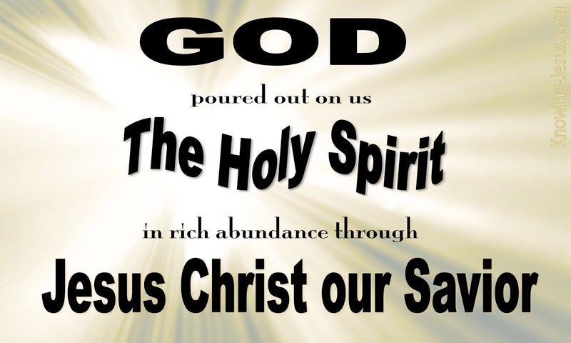 Titus 3:6 God Poured Out The Spirit On Us (beige)