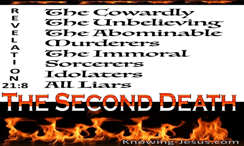 Revelation 21:8 The Lake Of Fire Is The Second Death (white)