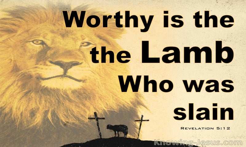 Revelation 5:12 Worthy Is The Lamb That Was Slain (black)