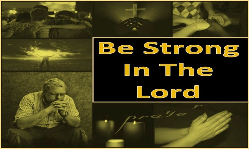 Ephesians 6:10 Be Strong In The Lord (yellow)