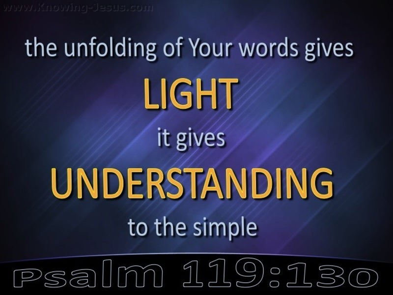 Psalm 119:130 You Word Gives Light And Understanding  (black)