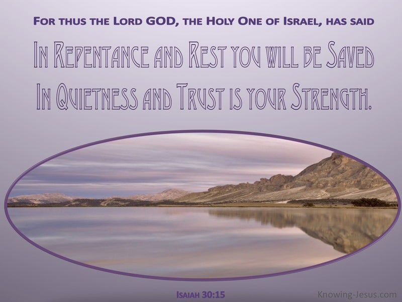 Isaiah 30:15 In Quietness And Trust Is Your Strength (purple)
