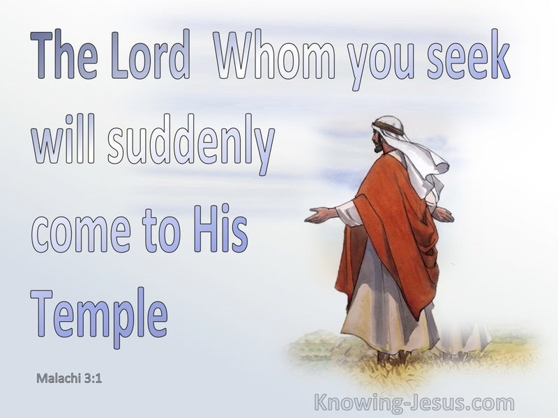 Malachi 3:1 The Lord Will Suddenly Come To His Temple (blue)