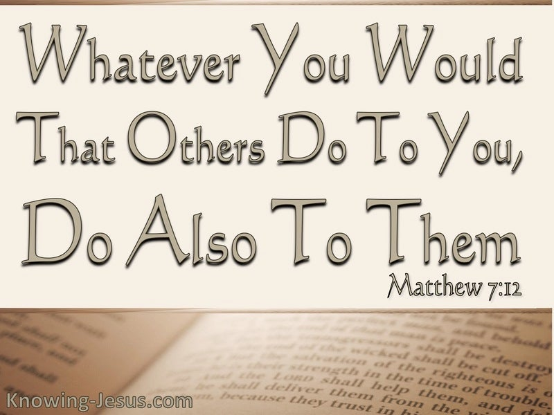 Matthew 7:12 Do Also To Others (beige)