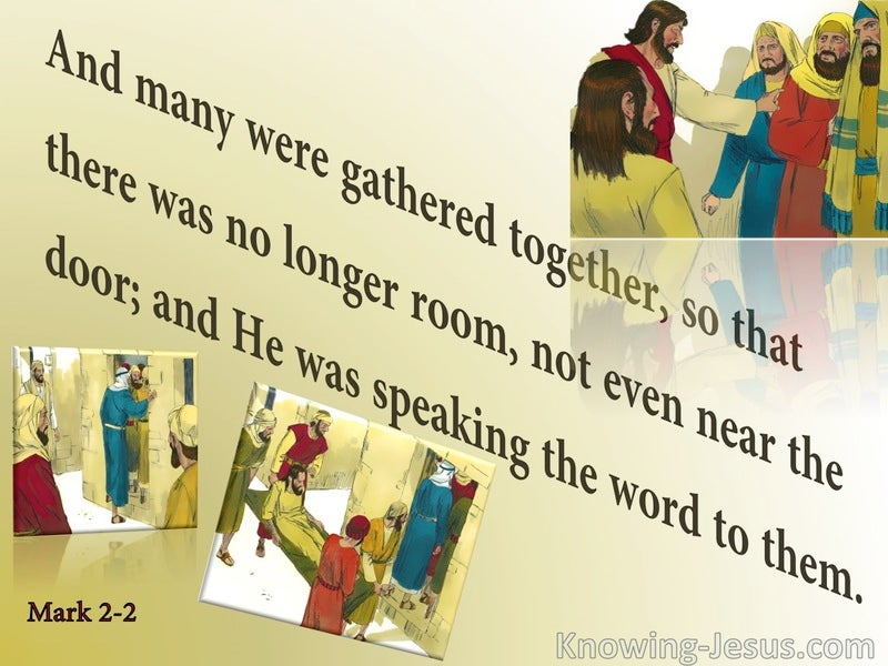 Mark 2:2 There Was No Room (yellow)