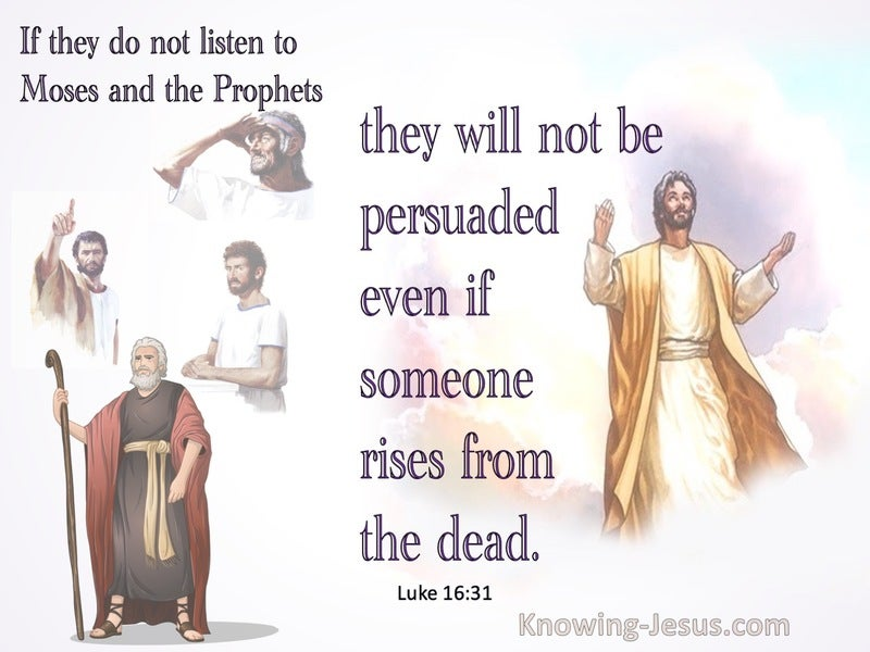 Luke 16:31 If They Do Not Listen To Moses And The Prophets (purple)