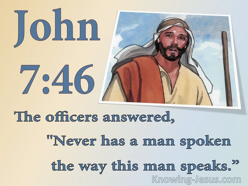 John 7:46 Never A Man Spoke Like This (blue)