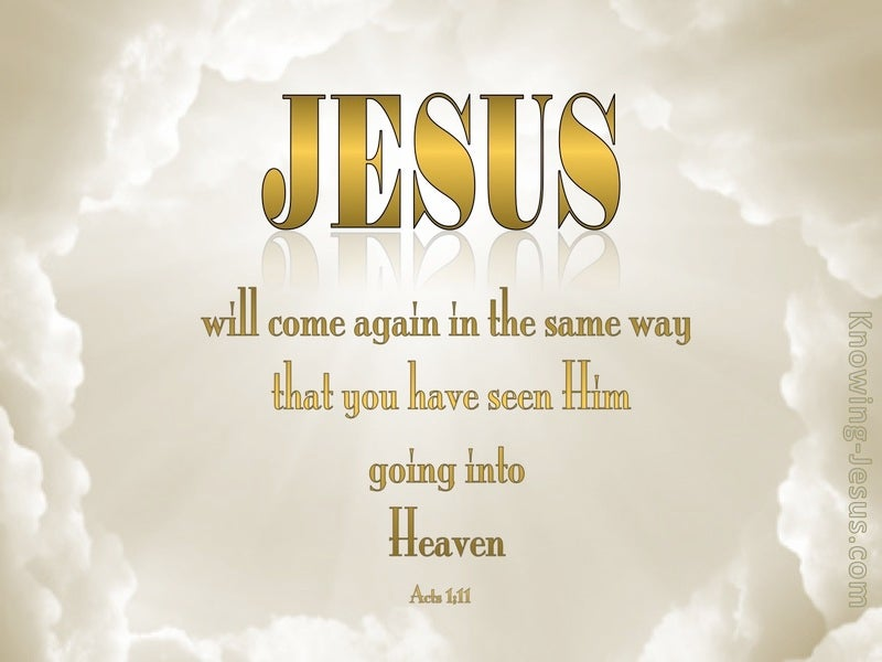 Acts 1:11 Jesus Will Come Again (gold)