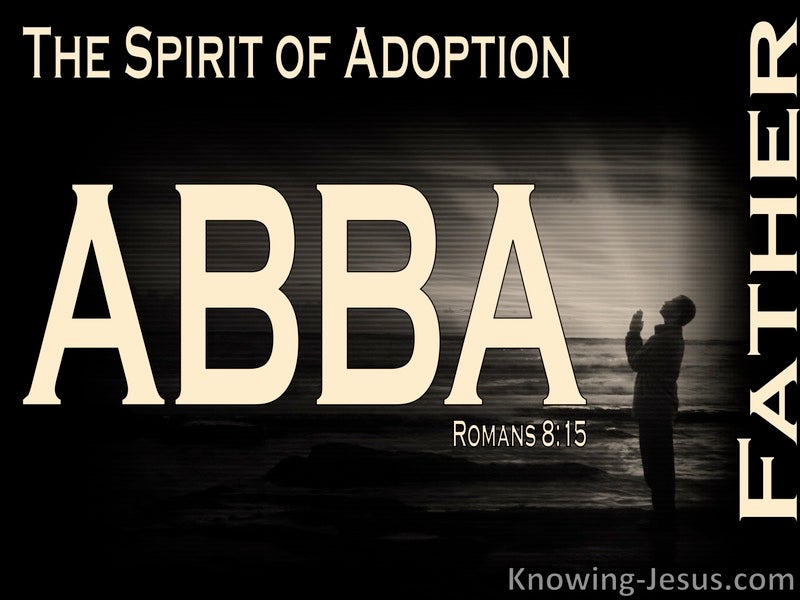 Romans 8:14You Have Received A Spirit Of Adoption As Sons (gray)