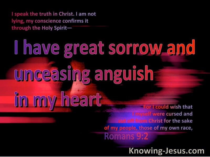 Romans 9:2 Romans 9:2 I Have Great Sorrow And Anguish In My Heart (black)