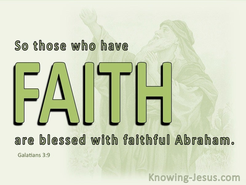 Galatians 3:9 Blessed With Abraham (green)