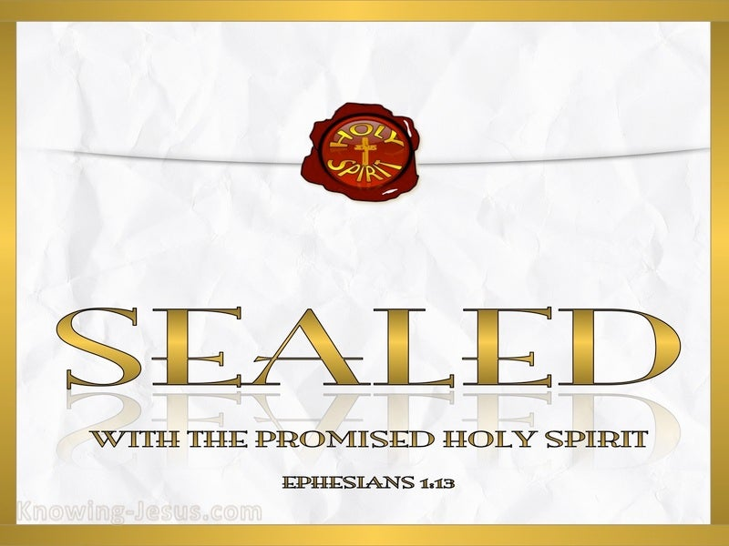 Ephesians 1:13 Sealed With The Holy Spirit (gold)