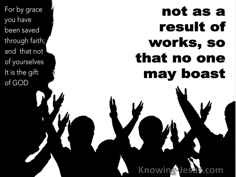 Ephesians 2:9 Not of Works Lest Any Man Should Boast (white)