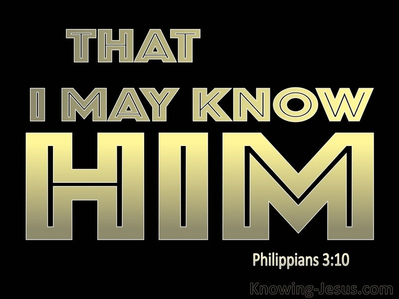 Philippians 3:10 That I May Know Him (black)