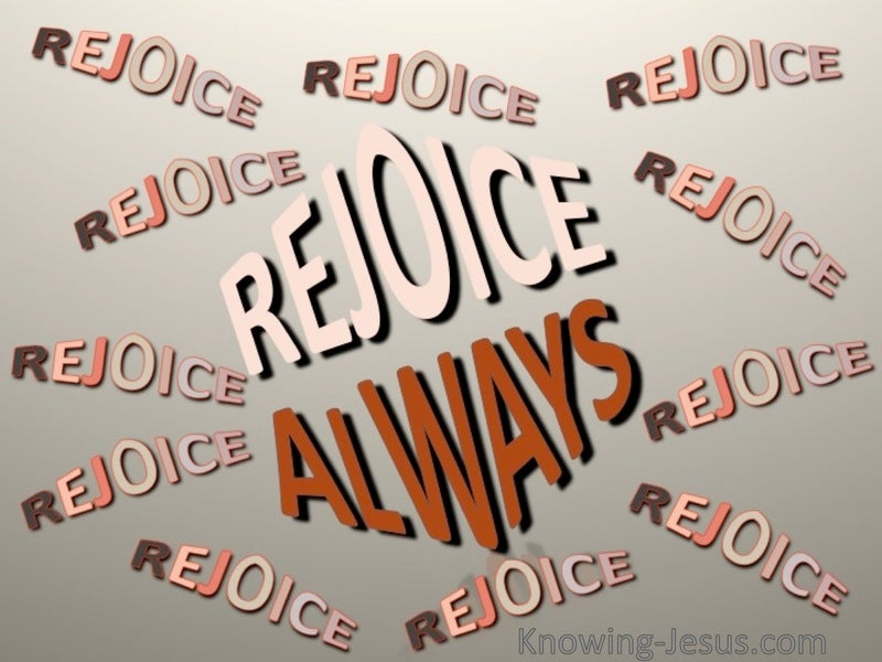 1 Thessalonians 5:16 Rejoice Always (brown)