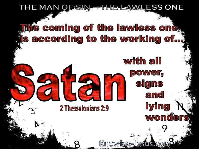 2 Thessalonians 2:9 The Coming Of The Lawless One Is In Accordance With Power Signs nS Lying Wonders (white)