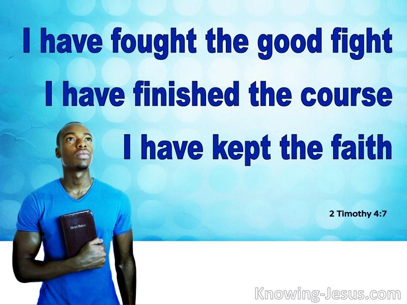 2 Timothy 4:7 Finished The Course Kept The Faith (blue)