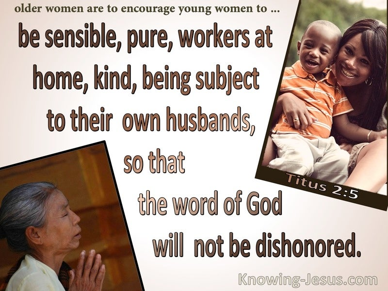 Titus 2:5 Be Sensible, Pure Workers At Home (brown)
