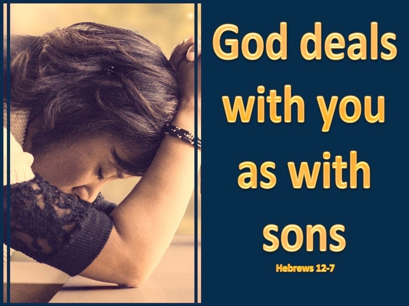 Hebrews 12:7 God Deals With You As Sons (gold)