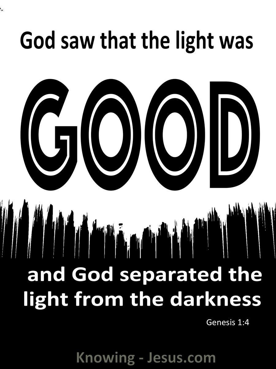 Genesis 1 4 God Saw The Light Was Good White