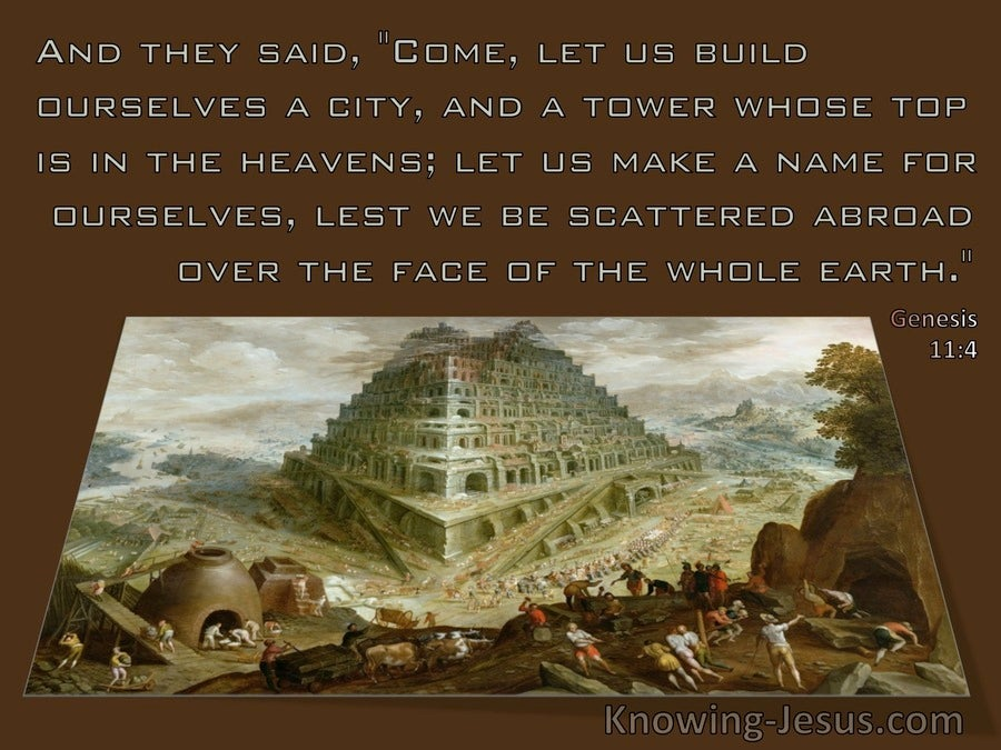 Genesis 11:4 Come Let Us Build A Tower Lest We Be Scattered (brown)