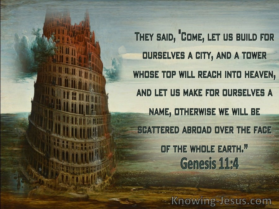 Genesis 11:4 Let Us Build A Tower For Ourselves (brown)
