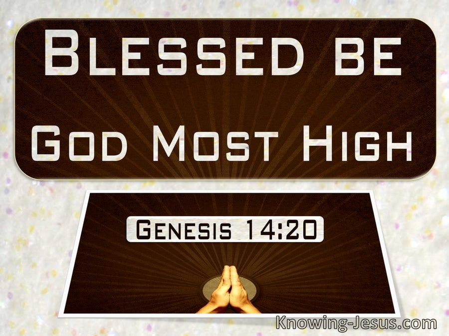 Genesis 14:20 Blessed Be God Most High (beige)