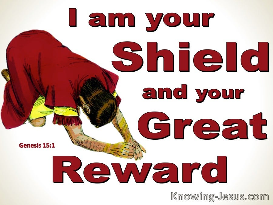 Genesis 15:1 Fear Not I Am Your Shield And Reward (white)
