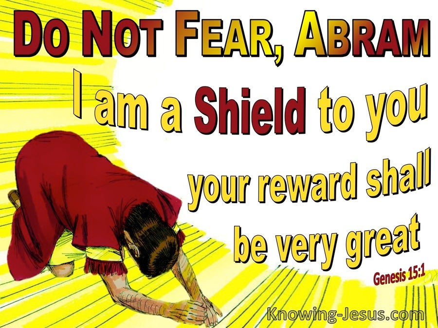 Genesis 15:1 Fear Not I Am Your Shield And Reward (yellow)